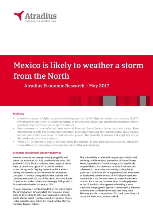 Mexico is likely to weather a storm from the North