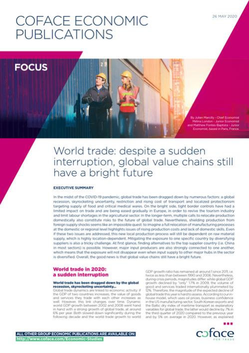 World Trade: Despite a Sudden Interruption, Global Value Chains Still Have a Bright Future